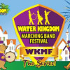 WATER KINGDOM MARCHING BAND FESTIVAL The Series 2015