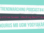 "Trendmarching Podcast#4 Marching Band UGM Persembahkan ""Symphony of Silver Screen: Marching Band Virtual Concert"""