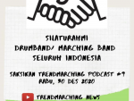 Silaturahmi Drumband / Marchingband Indonesia – Trendmarching Podcast#9