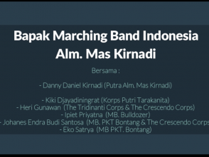 Bapak Marching Band Indonesia – Alm. Mas Kirnadi