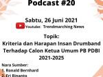 Trendmarching Podcast#20 Kriteria dan Harapan insan Drumband terhadap Calon Ketum PB PDBI 2021-2025